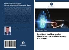 Die Beschreibung des Membrantrennverfahrens für Gase kitap kapağı