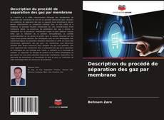 Description du procédé de séparation des gaz par membrane kitap kapağı