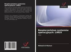 Copertina di Bezpieczeństwo systemów operacyjnych: LINUX