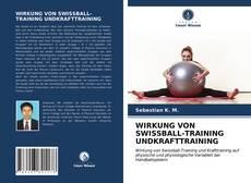 Обложка WIRKUNG VON SWISSBALL-TRAINING UNDKRAFTTRAINING