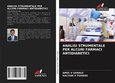 Bookcover of ANALISI STRUMENTALE PER ALCUNI FARMACI ANTIDIABETICI