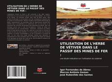 Bookcover of UTILISATION DE L'HERBE DE VÉTIVER DANS LE PASSIF DES MINES DE FER :