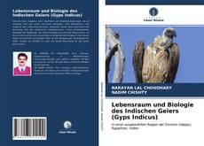 Bookcover of Lebensraum und Biologie des Indischen Geiers (Gyps Indicus)