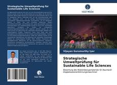Bookcover of Strategische Umweltprüfung für Sustainable Life Sciences