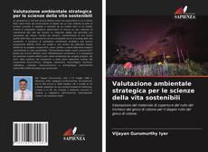 Buchcover von Valutazione ambientale strategica per le scienze della vita sostenibili