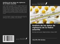 Análisis de los datos de vigilancia de la fiebre amarilla的封面