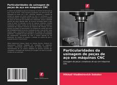 Capa do livro de Particularidades da usinagem de peças de aço em máquinas CNC