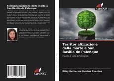Copertina di Territorializzazione della morte a San Basilio de Palenque