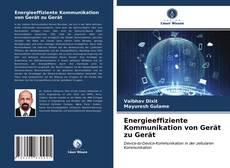 Energieeffiziente Kommunikation von Gerät zu Gerät kitap kapağı