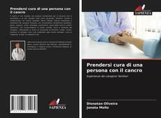 Borítókép a  Prendersi cura di una persona con il cancro - hoz