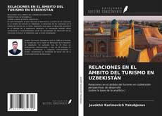 Borítókép a  RELACIONES EN EL ÁMBITO DEL TURISMO EN UZBEKISTÁN - hoz
