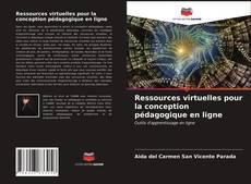 Bookcover of Ressources virtuelles pour la conception pédagogique en ligne