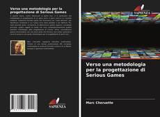 Обложка Verso una metodologia per la progettazione di Serious Games