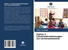 Copertina di Zyklus 1 Lehrerwahrnehmungen zur Lernerautonomie