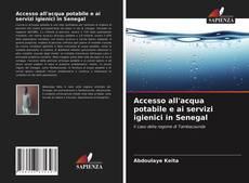 Accesso all'acqua potabile e ai servizi igienici in Senegal的封面