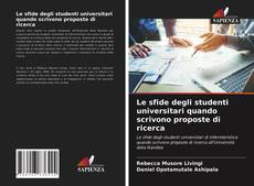 Borítókép a  Le sfide degli studenti universitari quando scrivono proposte di ricerca - hoz