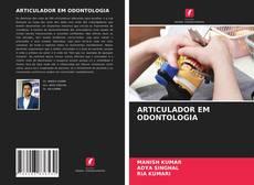 Couverture de ARTICULADOR EM ODONTOLOGIA