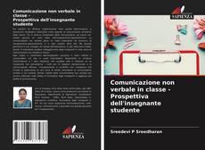 Comunicazione non verbale in classe - Prospettiva dell'insegnante studente的封面