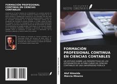 Bookcover of FORMACIÓN PROFESIONAL CONTINUA EN CIENCIAS CONTABLES