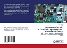 Bookcover of Radioelectronics and information technologies in physical experiments