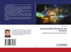 Grand Unified Theory of the Universe kitap kapağı