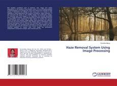 Capa do livro de Haze Removal System Using Image Processing