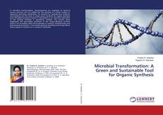 Bookcover of Microbial Transformation: A Green and Sustainable Tool for Organic Synthesis