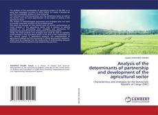 Bookcover of Analysis of the determinants of partnership and development of the agricultural sector