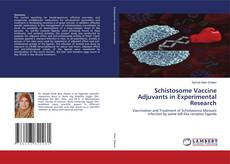 Bookcover of Schistosome Vaccine Adjuvants in Experimental Research