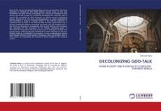 Bookcover of DECOLONIZING GOD-TALK