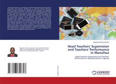 Bookcover of Head Teachers' Supervision and Teachers' Performance in Manafwa