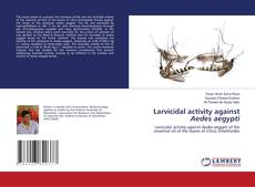 Bookcover of Larvicidal activity against Aedes aegypti