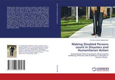 Borítókép a  Making Disabled Persons count in Disasters and Humanitarian Action - hoz