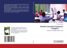 Bookcover of World's Greatest Students' Nuggets
