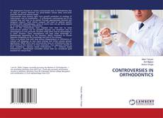 Bookcover of CONTROVERSIES IN ORTHODONTICS