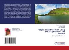 Bookcover of Object Edge Detection Using the Magnitude of the Gradient