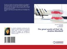 Couverture de The great works of Prof. Dr. Andrea Mombelli