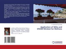 Bookcover of Application of SDGs and STEAM Mindset for Wellness