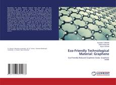 Eco-Friendly Technological Material: Graphene kitap kapağı