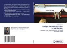 Bookcover of Insight into Motivation Letter Writing