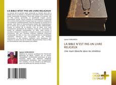 Portada del libro de LA BIBLE N'EST PAS UN LIVRE RELIGIEUX