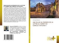 UNE EGLISE AU PASSAGE DE LA LETTRE A L'ESPRIT DU CONCILE VATICAN II kitap kapağı