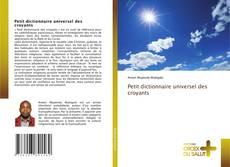 Bookcover of Petit dictionnaire universel des croyants