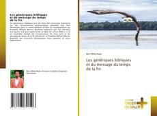 Bookcover of Les génériques bibliques et du message du temps de la fin