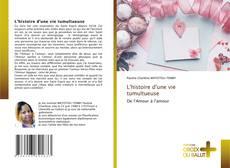 Bookcover of L'histoire d'une vie tumultueuse
