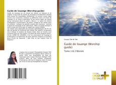 Bookcover of Guide de louange (Worship guide)