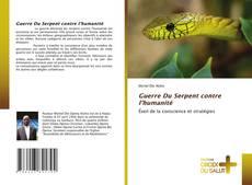 Borítókép a  Guerre Du Serpent contre l'humanité - hoz