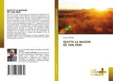Borítókép a  QUITTE LA MAISON DE TON PÈRE - hoz