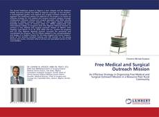 Bookcover of Free Medical and Surgical Outreach Mission