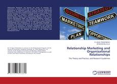 Bookcover of Relationship Marketing and Organizational Relationships